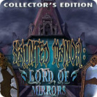 Haunted Manor: Lord of Mirrors Collector's Edition game