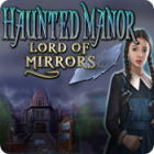 Haunted Manor: Lord of Mirrors game