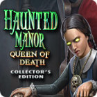 Haunted Manor: Queen of Death Collector's Edition game