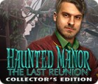 Haunted Manor: The Last Reunion Collector's Edition game