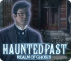 Haunted Past: Realm of Ghosts game