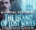 Haunting Mysteries - Island of Lost Souls Strategy Guide game