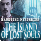Haunting Mysteries: The Island of Lost Souls game