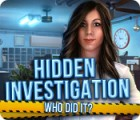 Hidden Investigation: Who Did It? game