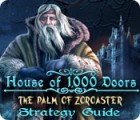 House of 1000 Doors: The Palm of Zoroaster Strategy Guide game