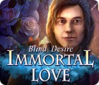 Immortal Love: Blind Desire game