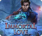 Immortal Love: Kiss of the Night game
