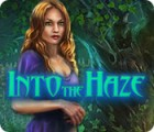 Into the Haze game