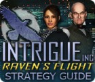 Intrigue Inc: Raven's Flight Strategy Guide game