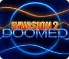 Invasion 2: Doomed game