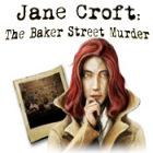 Jane Croft: The Baker Street Murder game