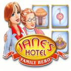 Jane's Hotel: Family Hero game