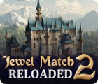 Jewel Match 2: Reloaded game