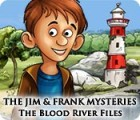 The Jim and Frank Mysteries: The Blood River Files game
