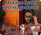 Journalistic Investigations: Stolen Inheritance Strategy Guide game