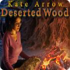Kate Arrow: Deserted Wood game