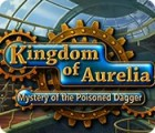 Kingdom of Aurelia: Mystery of the Poisoned Dagger game