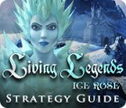 Living Legends: Ice Rose Strategy Guide game