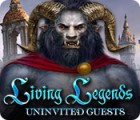 Living Legends: Uninvited Guests game