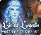Living Legends: Wrath of the Beast game