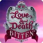 Love & Death: Bitten game