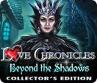 Love Chronicles: Beyond the Shadows Collector's Edition game