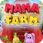 Mama Farm game
