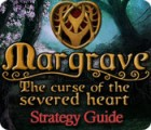 Margrave: The Curse of the Severed Heart Strategy Guide game
