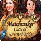 Matchmaker: Curse of Deserted Bride game