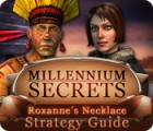 Millennium Secrets: Roxanne's Necklace Strategy Guide game