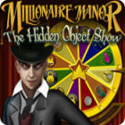 Millionaire Manor: The Hidden Object Show game