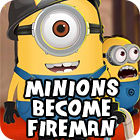 Minions Become Fireman game
