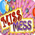 Miss Mess game