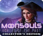 Moonsouls: Echoes of the Past Collector's Edition game