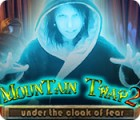 Mountain Trap 2: Under the Cloak of Fear game