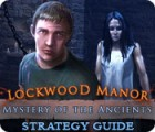Mystery of the Ancients: Lockwood Manor Strategy Guide game