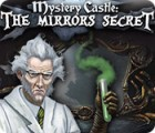 Mystery Castle: The Mirror's Secret game