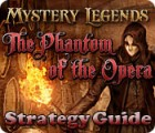 Mystery Legends: The Phantom of the Opera Strategy Guide game