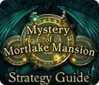 Mystery of Mortlake Mansion Strategy Guide game
