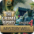 The Crime Reports. Mystery Well game