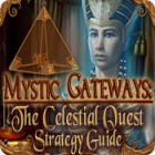 Mystic Gateways: The Celestial Quest Strategy Guide game