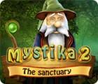 Mystika 2: The Sanctuary game