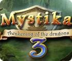 Mystika 3: Awakening of the Dragons game