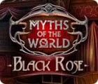 Myths of the World: Black Rose game