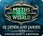 Myths of the World: Of Fiends and Fairies Collector's Edition game