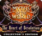 Myths of the World: The Heart of Desolation Collector's Edition game
