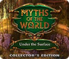 Myths of the World: Under the Surface Collector's Edition game