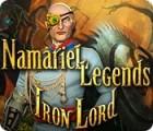 Namariel Legends: Iron Lord game