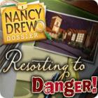 Nancy Drew Dossier: Resorting to Danger game