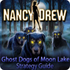 Nancy Drew: Ghost Dogs of Moon Lake Strategy Guide game